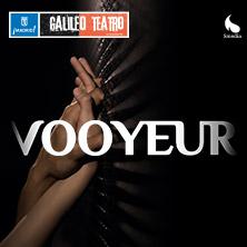 Incorporación a Vooyeur, teatro Galileo